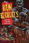 Raw Recruits - Zack