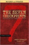The Seven Checkpoints for Student Leaders: Seven Principles Every Teenager Needs to Know - Andy Stanley, Stuart Hall, Louie Giglio