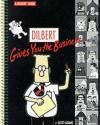 Dilbert Gives You The Business (Dilbert) - Scott Adams