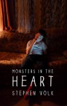 Monsters in the Heart - Stephen Volk