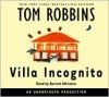 Villa Incognito - Tom Robbins, Barrett Whitener