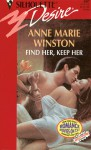 Find Her, Keep Her (Silhouette Desire #887) - Anne Marie Winston