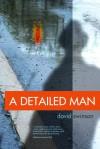 A Detailed Man - David Swinson