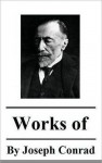 Works of Joseph Conrad. (25+ Works) Includes Heart of Darkness and The Secret Sharer, The Secret Agent, Under Western Eyes, Lord Jim, Nostromo, Under Western ... more - Joseph Conrad