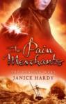 The Pain Merchants (The Healing Wars, #1) - Janice Hardy