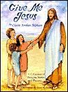 Give Me Jesus - Claire Jordan Mohan