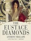 The Eustace Diamonds: Palliser Novels, Book 3 (MP3 Book) - Anthony Trollope, Simon Vance