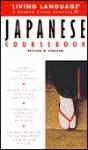 Basic Japanese Coursebook: Revised and Updated - Living Language, Hiroko Storm, Living Language Staff