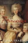 Princesses - Flora Fraser