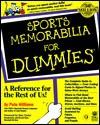 Sports Memorabilia for Dummies - Pete Williams
