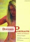 Divided Portraits: Identity and Disability - Hilary Cooper, VSA Arts, Roxana Robinson, Jean Kennedy Smith