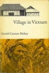 Village in Vietnam - Gerald Cannon Hickey