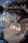 Love and Silver Bells - Diane Davis White, Rebecca Andrews, Billie Warren Chai