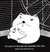 Diary of Edward the Hamster 1990-1990 - Miriam Elia, Ezra Elia