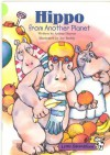 Hippo From Another Planet (Little Celebration) - Arthur Dorros