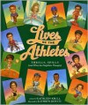 Lives of the Athletes: Thrills, Spills (and What the Neighbors Thought) - Kathleen Krull, Kathryn Hewitt