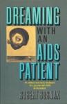 Dreaming with an AIDS Patient - Robert Bosnak