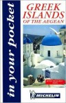 Michelin In Your Pocket Greek Islands of the Aegean, 1e - Michelin Travel Publications