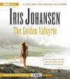 The Golden Valkyrie - Iris Johansen, Angela Brazil