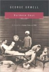 Burmese Days (Penguin Modern Classics) - George Orwell