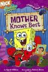 Mother Knows Best (SpongeBob SquarePants) - Sarah Willson, Robert Dress