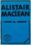 """H.M.S. """"Ulisses"""" - Alistair MacLean"""