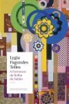 A Estrutura da Bolha de Sabão - Lygia Fagundes Telles