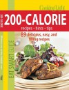 Cooking Light Eat Smart Guide: 200-Calorie Cookbook: 89 delicious, easy and filling recipes - Cooking Light Magazine