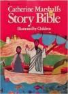 Catherine Marshall's Story Bible - Catherine Marshall, Didier Decoin
