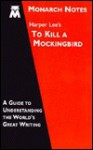 Harper Lee's To kill a mockingbird (Study Guide) - Monarch Notes, Donald F. Roden, Harper Lee Lee