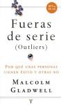 Fueras De Serie (Spanish Edition) - Malcolm Gladwell