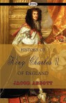 History of King Charles II of England - Jacob Abbott