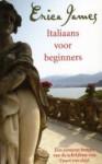 Italiaans voor beginners - Erica James, Els Franci-Ekeler