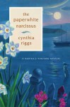 The Paperwhite Narcissus (Martha's Vineyard Mysteries) - Cynthia Riggs