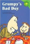 Grampy's Bad Day - Dominique Demers