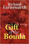 Gift of the Bouda - Richard Farnsworth