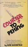 Courier to Peking - June Goodfield