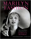 Marilyn in Fashion: The Enduring Influence of Marilyn Monroe - Christopher Nickens, George Zeno