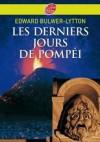 Les Derniers Jours de Pompei - Lytton Bulwer, Claude Aziza
