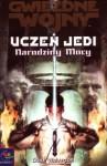 Uczeń Jedi: Narodziny Mocy - Dave John Wolverton