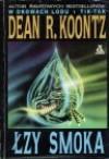Łzy smoka - Dean Koontz
