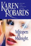 Whispers at Midnight - Karen Robards