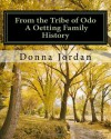 From the Tribe of Odo a Oetting Family History - Donna Jordan