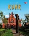 Journey Through the Ruhr - Reinhard Ilg, Christoph Schumann, Brigitte Merz