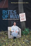 Rites of Way: The Politics and Poetics of Public Space - Mark Kingwell, Patrick Turmel