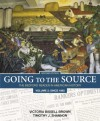 Going to the Source: The Bedford Reader in American History, Volume 2: Since 1865 - Victoria Bissell Brown, Timothy J. Shannon