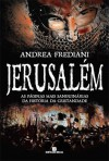 Jerusalém - Andrea Frediani, Joana Angélica D'Ávila Melo