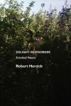 Delight in Disorder: Selected Poems - Robert Herrick