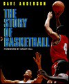 The Story of Basketball - Dave Anderson, Grant Hill
