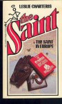The Saint In Europe - Leslie Charteris